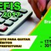 Prefeitura Municipal Prorroga o Refis 2017 até 30 Novembro