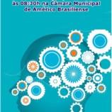 III Roda de Conversa de Saúde Mental dia 25/10/2017 às 08:30 da manhã na Câmara Municipal