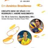 Ex Jogadores da Seleção Brasileira de Voleibol Rodrigão e André Nascimento Estarão Américo Brasiliense