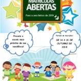 Matrículas Abertas para o ano Letivo de 2019, informa Departamento Municipal de Educação