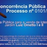 A Prefeitura Municipal informa que Acontecerá Nova concorrência Sobre os Terrenos do Bairro Luiz Ometto