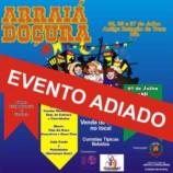 Arraiá Doçura é adiado em Américo Brasiliense